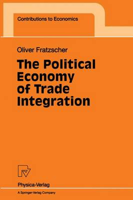 The Political Economy of Trade Integration