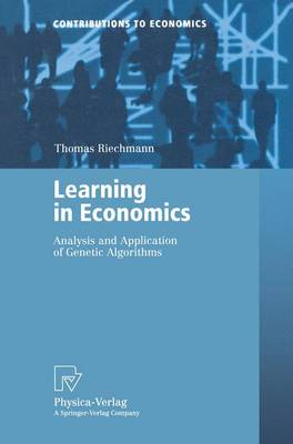 Learning in Economics: Analysis and Application of Genetic Algorithms
