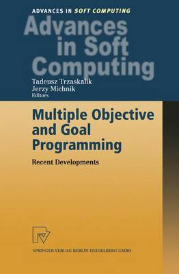 Multiple Objective and Goal Programming: Recent Developments