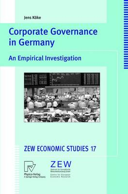 Corporate Governance in Germany: An Empirical Investigation