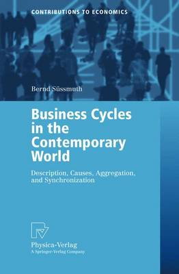 Business Cycles in the Contemporary World: Description, Causes, Aggregation and Synchronization