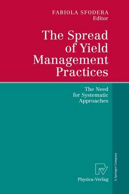 The Spread of Yield Management Practices: The Need for Systematic Approaches