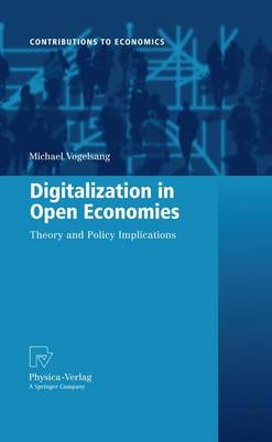 Digitalization in Open Economies: Theory and Policy Implications