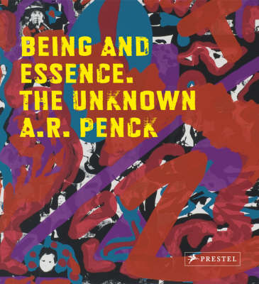 Being and Essence: The Unknown A.R. Penck