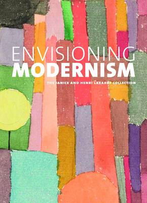 Envisioning Modernism: The Janice and Henri Lazarof Collection