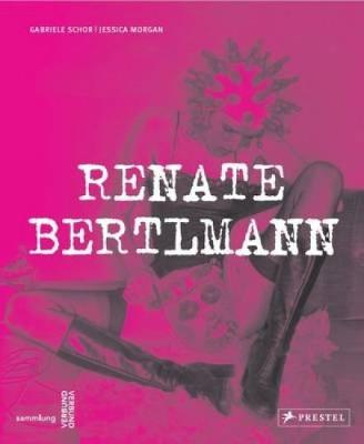Renate Bertlmann: Works 1969-2016