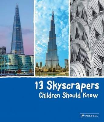 13 Skyscrapers Children Should Know