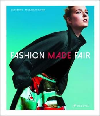 Fashion Made Fair: Modern-Innovative-Sustainable