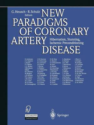 New Paradigms of Coronary Artery Disease: Hibernation, Stunning, Ischemic Preconditioning