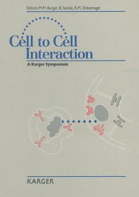 Cell to Cell Interaction: International Symposium, Basel, September 1990.