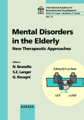 Mental Disorders in the Elderly: New Therapeutic Approaches: Rome, April 1997.
