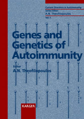 Genes and Genetics of Autoimmunity