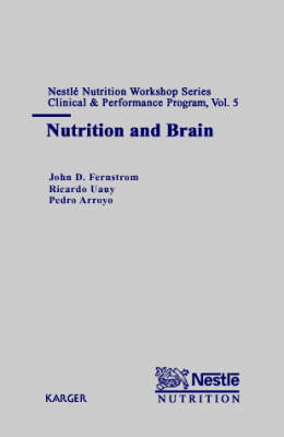 Nutrition and Brain: 5th Nestle Nutrition Workshop, Mexico City, March 2000.