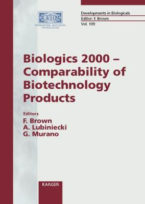 Biologics 2000 - Comparability of Biotechnology Products: Washington, D.C., June 2000.