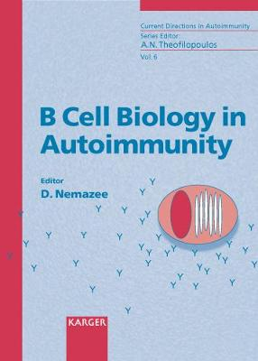 B Cell Biology in Autoimmunity
