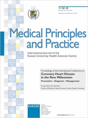 Coronary Heart Disease in the New Millennium: Prevention - Diagnosis - Management International Conference, Kuwait, March 2001: Proceedings. Supplement Issue: Medical Principles and Practice 2002, Vol. 11, Suppl. 2