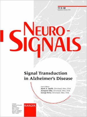 Signal Transduction in Alzheimer's Disease: Special Topic Issue: Neurosignals 2002, Vol. 11, No. 5