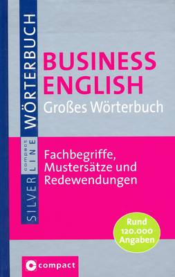 Large Business English Dictionary: English-German and German-English: With Pronunciation