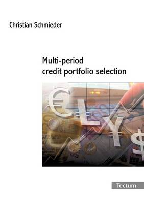 Multi-period Credit Portfolio Selection