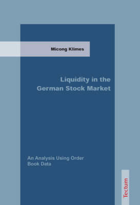 Liquidity in the German Stock Market: An Analysis Using Order Book Data