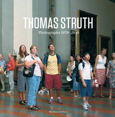 Thomas Struth: Photgraphs 1978-2010