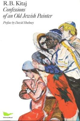R.B. Kitaj - Confessions Of An Old Jewish Painter