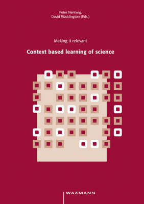 Making it Relevant: Context Based Learning of Science