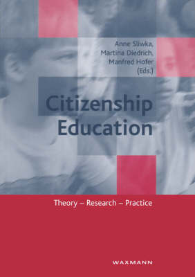 Citizenship Education: Theory, Research, Practice