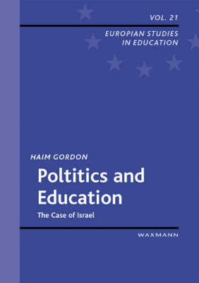 Politics and Education: The Case of Israel