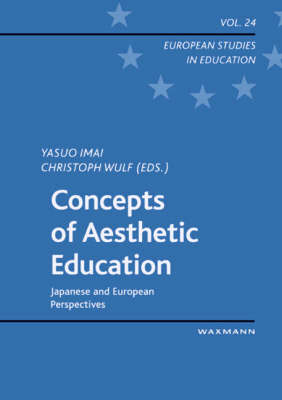 Concepts of Aesthetic Education: Japanese and European Perspectives
