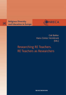 Researching RE Teachers: RE Teachers as Researchers