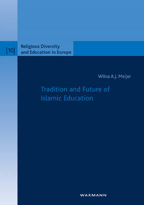 Tradition and Future of Islamic Education