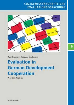 Evaluation in German Development Cooperation: A System Analysis