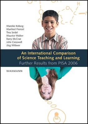 An International Comparison of Science Teaching and Learning: Further Results from PISA 2006