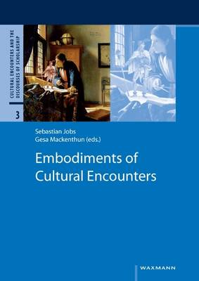 Embodiments of Cultural Encounters