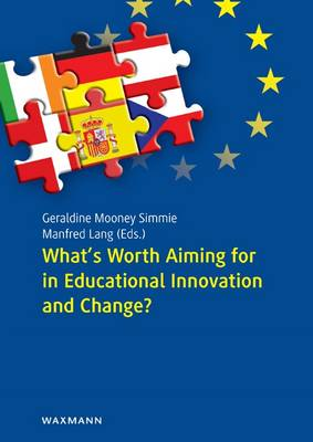What's Worth Aiming for in Educational Innovation and Change?: Democratic Mentoring as a Deliberative Border Crossing Discourse for Teacher Education in Austria, Czech Republic, Denmark, Germany, Ireland and Spain