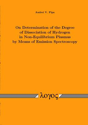 On Determination of the Degree of Dissociation of Hydrogen in Non-Equilibrium Plasmas by Means of Emission Spectroscopy