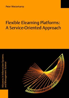 Flexible Elearning Platforms: A Service-Oriented Approach