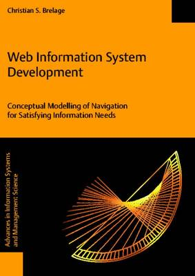Web Information System Development - Conceptual Modelling of Navigation for Satisfying Information Needs