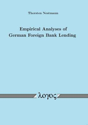 Empirical Analyses of German Foreign Bank Lending