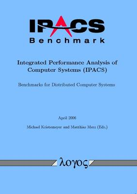 IPACS-Benchmark - Integrated Performance Analysis of Computer Systems (IPACS)