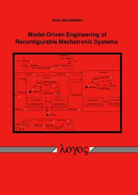 Model-Driven Engineering of Reconfigurable Mechatronic Systems