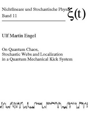 On Quantum Chaos, Stochastic Webs and Localization in a Quantum Mechanical Kick System