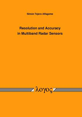 Resolution and Accuracy in Multiband Radar Sensors