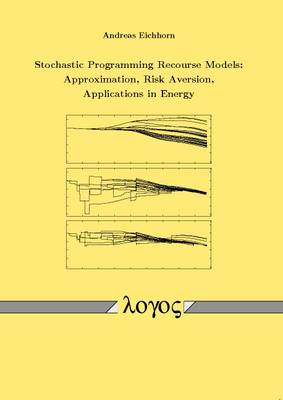 Stochastic Programming Recourse Models: Approximation, Risk Aversion, Applications in Energy