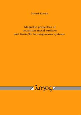 Magnetic Properties of Transition Metal Surfaces and GaAs/Fe Heterogeneous Systems