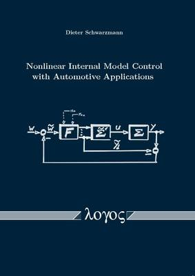 Nonlinear Internal Model Control with Automotive Applications