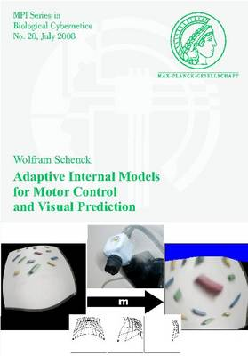 Adaptive Internal Models for Motor Control and Visual Prediction