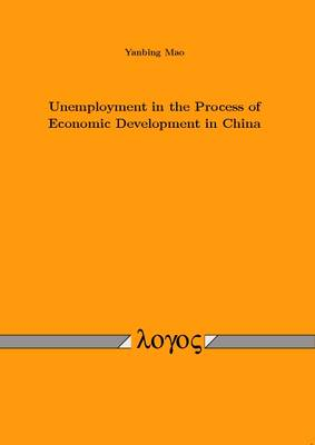 Unemployment in the Process of Economic Development in China