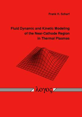 Fluid Dynamic and Kinetic Modeling of the Near-Cathode Region in Thermal Plasmas